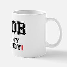 OMDB - OVER MY DEAD BODY! Mug