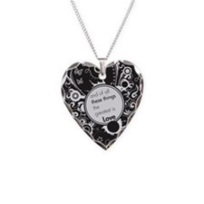 and of all these things renew Necklace Heart Charm