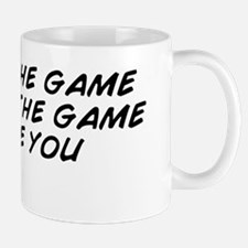 Change the game don't let the game Mug