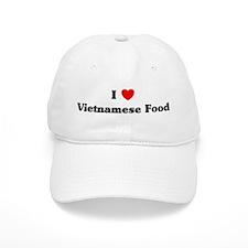 I love Vietnamese Food Baseball Cap