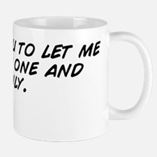 I dare you to let me be your one and on Mug