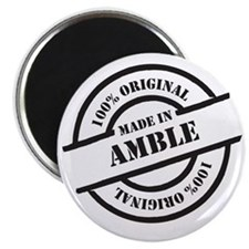 Made in Amble Magnet