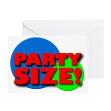 Party Size Funny T-Shirt Greeting Card