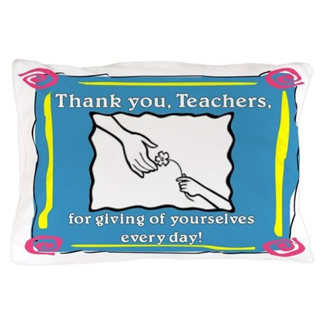 Thank you Teachers Pillow Case