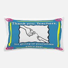 Thank you Teachers Pillow Case