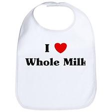 I love Whole Milk Bib
