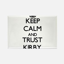 Keep Calm and TRUST Kirby Magnets