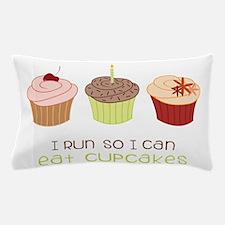 Eat Cupcakes Pillow Case