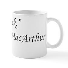 The Terminator - Douglas MacArthur Mug