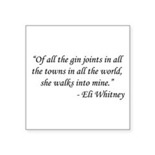 "Casablanca - Eli Whitney Square Sticker 3"" x 3"""