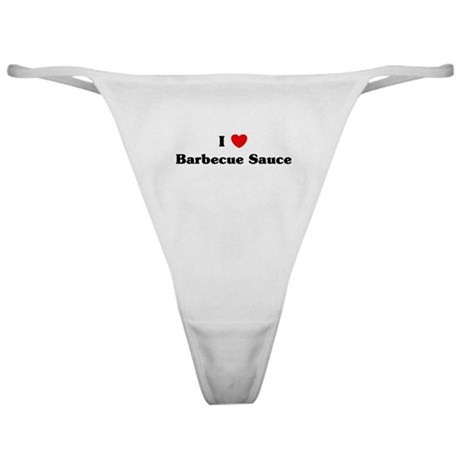 I love Barbecue Sauce Classic Thong