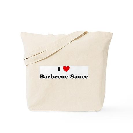 I love Barbecue Sauce Tote Bag
