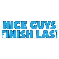 Nice Guys Finish Last Bumper Sticker