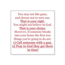"Pro Gun Quote Square Sticker 3"" x 3"""