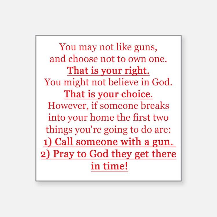 """Pro Gun Quote Square Sticker 3"""" x 3"""""""