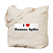 I love Banana Splits Tote Bag