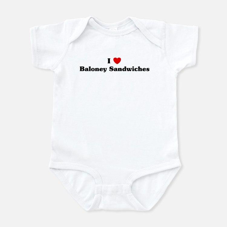 I love Baloney Sandwiches Infant Bodysuit