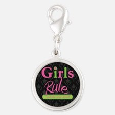 Girls Rule and the boys drool! Silver Round Charm