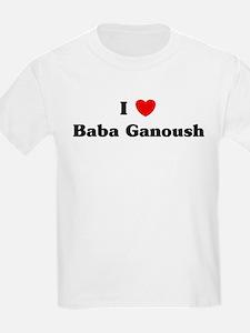 I love Baba Ganoush T-Shirt