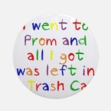 Trash Can Prom Baby Round Ornament