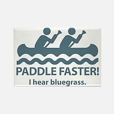 PaddleFasterIHearBlueGrass-Blue Rectangle Magnet