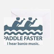 PaddleFasterIHearBanjoMusic-Blue Greeting Card