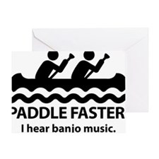 Paddle Faster I Hear Banjo Music. Greeting Card