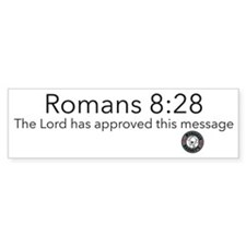 Romans 8:28 Bumper Bumper Sticker