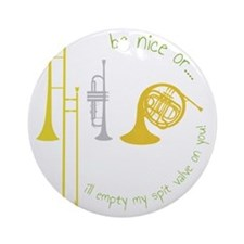 Be Nice Round Ornament