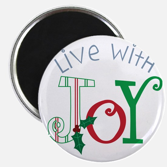 Live With Joy Magnet