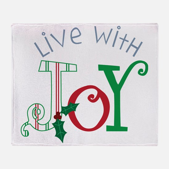 Live With Joy Throw Blanket