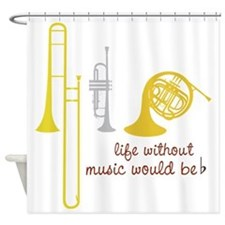 Life Without Music Shower Curtain