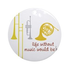 Life Without Music Round Ornament