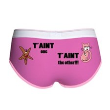 Taint one taint the other Women's Boy Brief