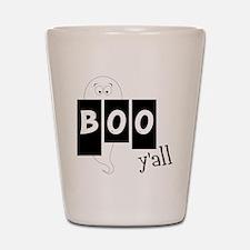 Boo 'Yall Shot Glass