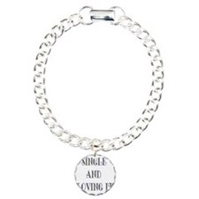 Single And Loving It Bracelet