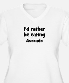 Rather be eating Avocado T-Shirt