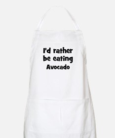 Rather be eating Avocado BBQ Apron