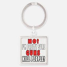 Guns Kill Square Keychain