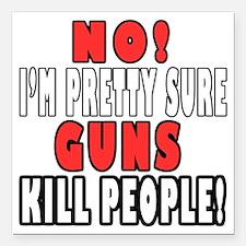 """Guns Kill Square Car Magnet 3"""" x 3"""""""