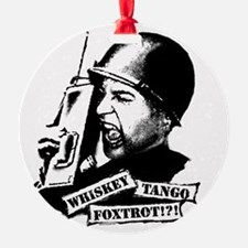 Whiskey Tango Foxtrot Ornament