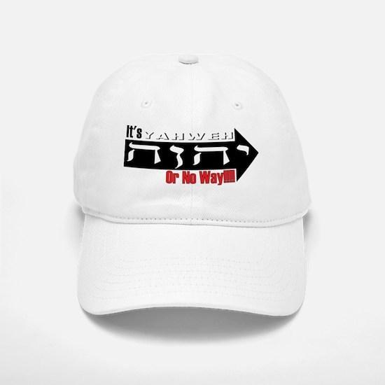 Yahweh or No Way Hat