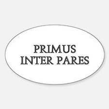 PRIMUS INTER PARES Oval Decal