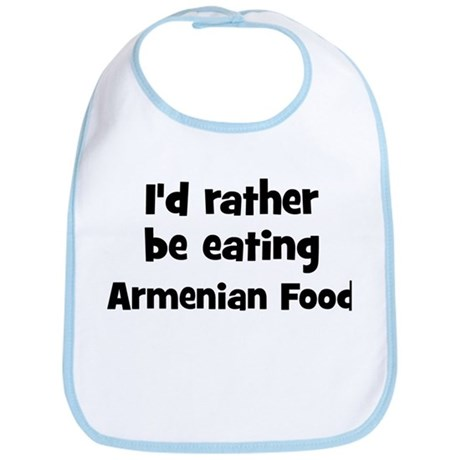 Rather be eating Armenian Foo Bib