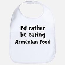 Rather be eating Armenian Foo Bib
