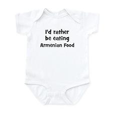 Rather be eating Armenian Foo Infant Bodysuit