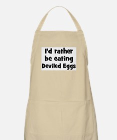 Rather be eating Deviled Eggs BBQ Apron