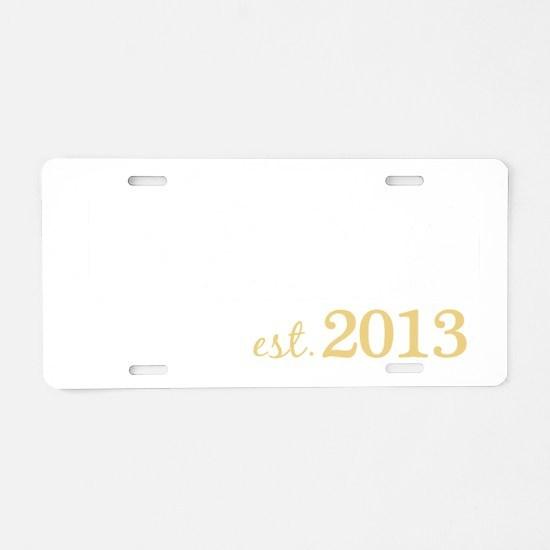 New Nana Est 2013 Aluminum License Plate