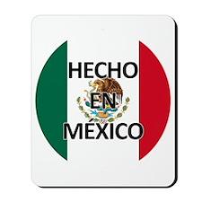 Hecho En Mexico - Con Bandera - Made In  Mousepad
