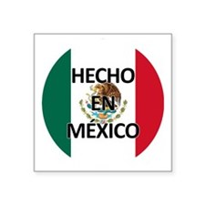 """Hecho En Mexico - Con Bande Square Sticker 3"""" x 3"""""""